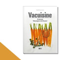 Vacuisine_ Aroma pur – Vakuumgaren im Steamer