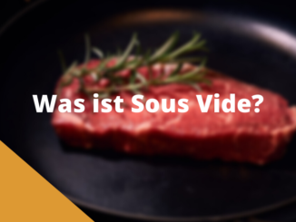 Was ist Sous Vide?