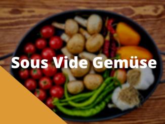 Sous Vide Gemüse