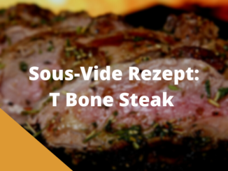 Sous Vide T bone Steak