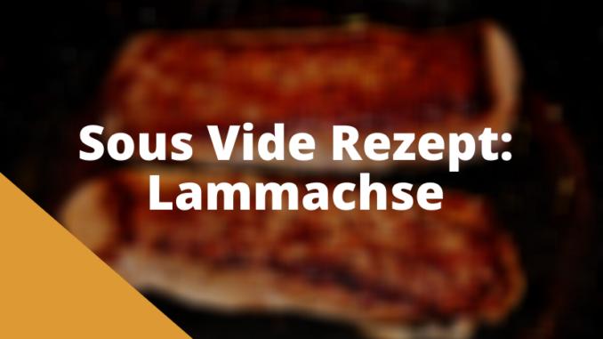 Sous Vide Lammachse