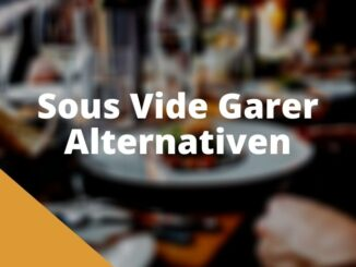 Sous Vide Garer Alternativen