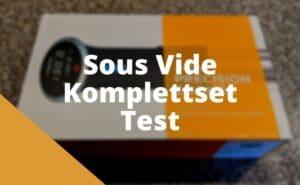 Sous Vide Komplettset Test